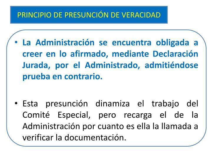 PRINCIPIO DE PRESUNCIÓN DE VERACIDAD