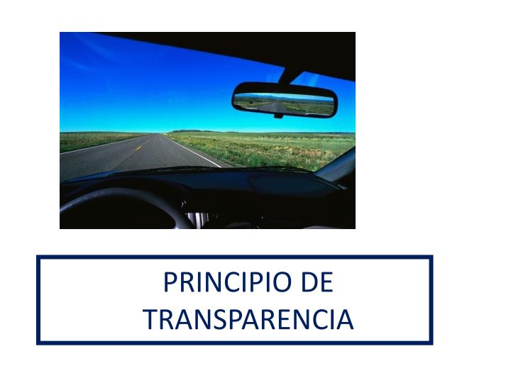 PRINCIPIO DE TRANSPARENCIA