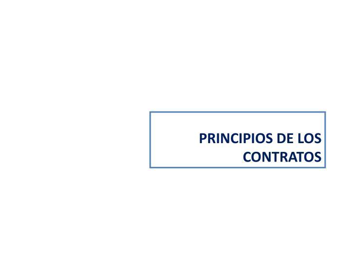 PRINCIPIOS DE LOS CONTRATOS