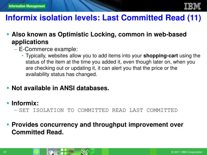 Informix isolation levels: Last Committed Read (11)