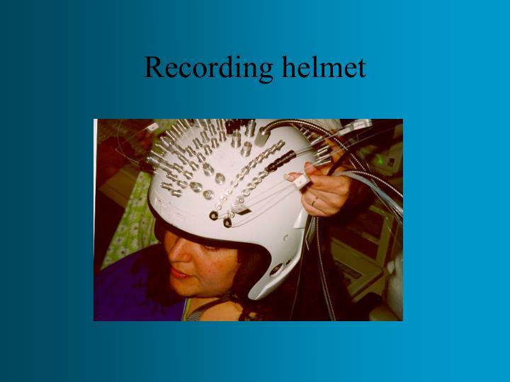 Recording helmet
