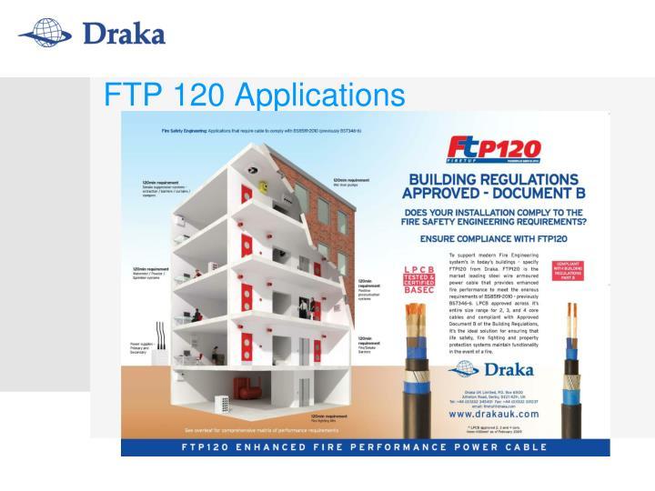 FTP 120 Applications
