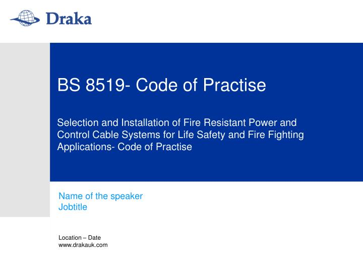 BS 8519- Code of Practise