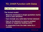 to char function with dates