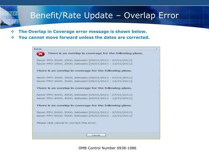 Benefit/Rate Update – Overlap Error