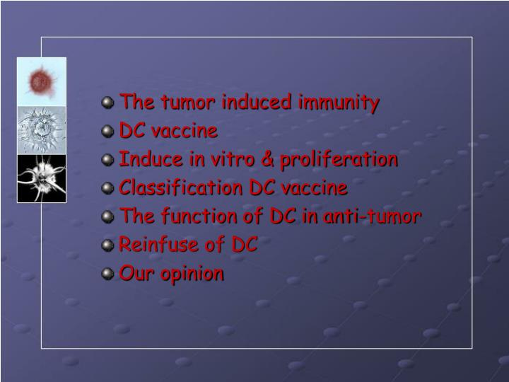 The tumor induced immunity