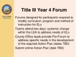 title iii year 4 forum