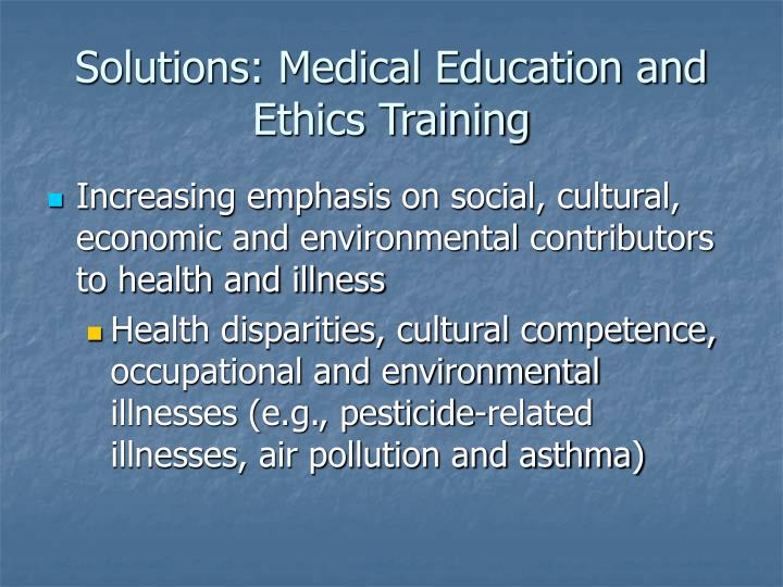 Solutions: Medical Education and Ethics Training