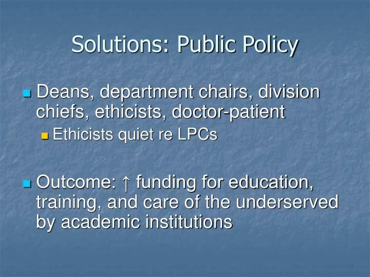Solutions: Public Policy