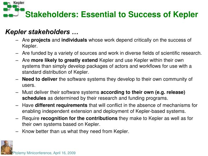 Stakeholders: Essential to Success of Kepler
