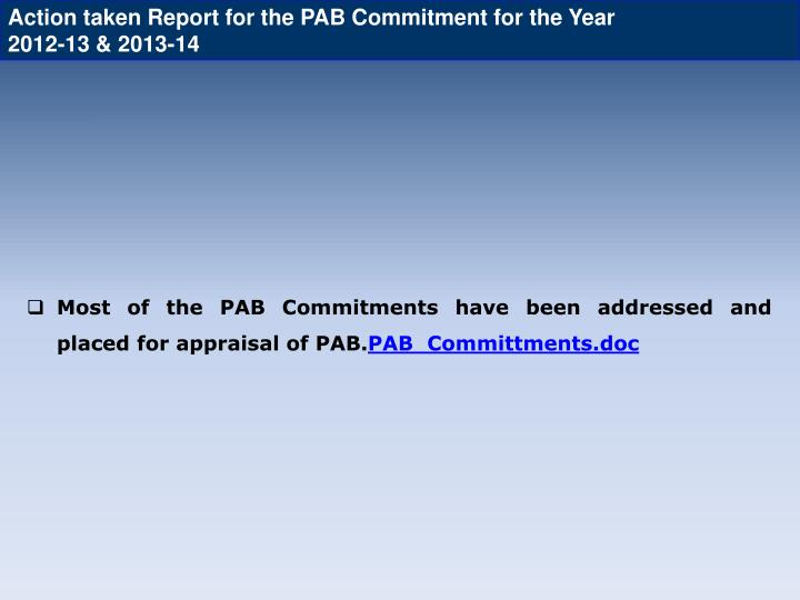 Action taken Report for the PAB Commitment for the Year