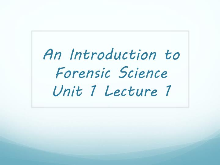 forensics unit 1 lab questions Notes powerpoints: oj simpson case study dna evidence notes replication and pcr notes dna basics notes assignments, activities & worksheets: crime scene pcr questions dna fingerprinting paper activity dna structure to profiling worksheet pcr and replication review assignment 2015 who ate the cheese chapter 12 reading guide updateddocx study guides and practice tests:.