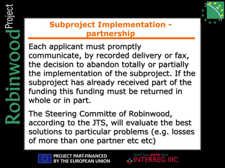 Subproject Implementation - partnership