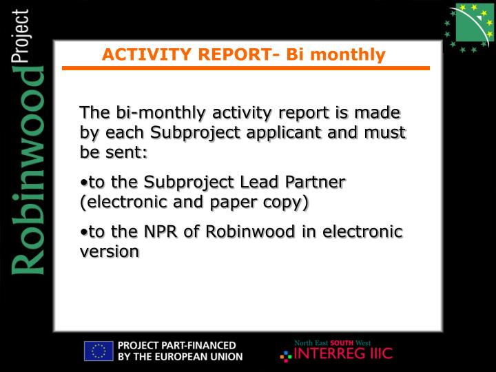 ACTIVITY REPORT- Bi monthly
