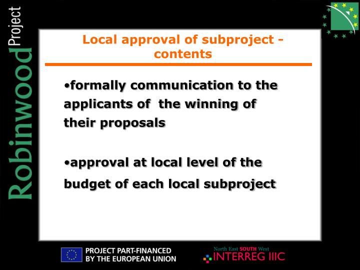 Local approval of subproject - contents