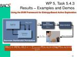 wp 5 task 5 4 3 results examples and demos2