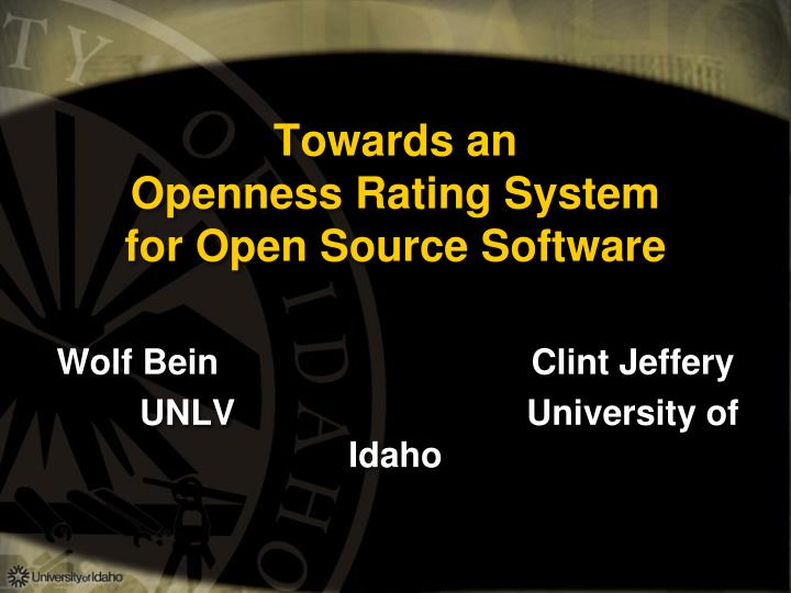 PPT - Towards an Openness Rating System for Open Source