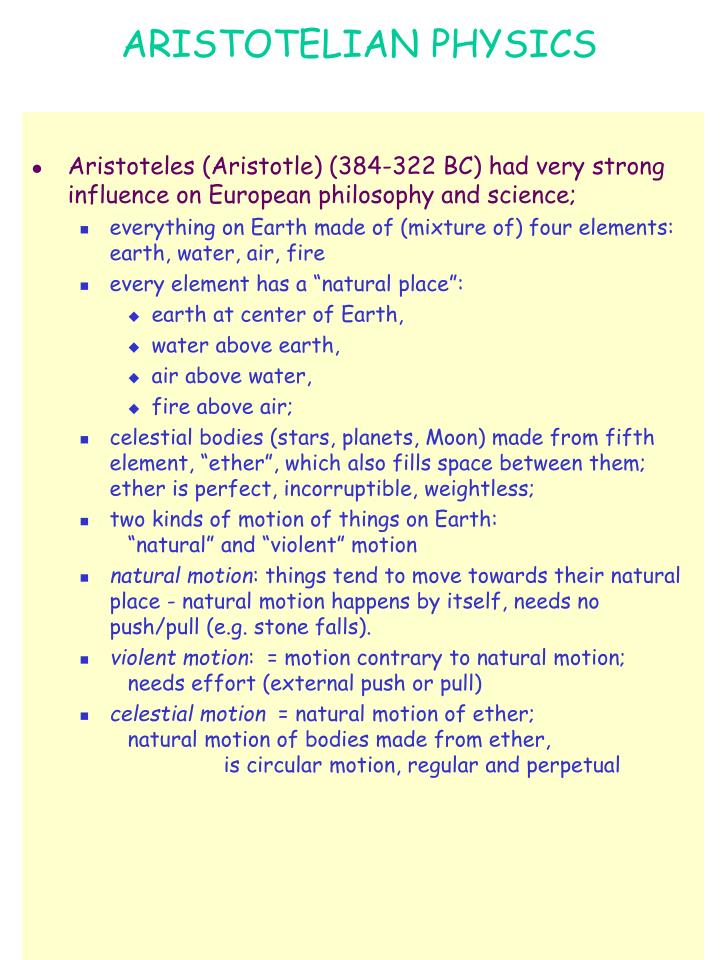 the elemental issues with aristotles physics Start studying aristotle learn according to aristotle what are the four terrestrial element and the one according to aristotle's physics what are the.