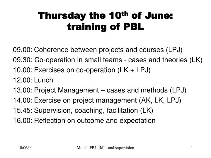 Thursday the 10 th of june training of pbl