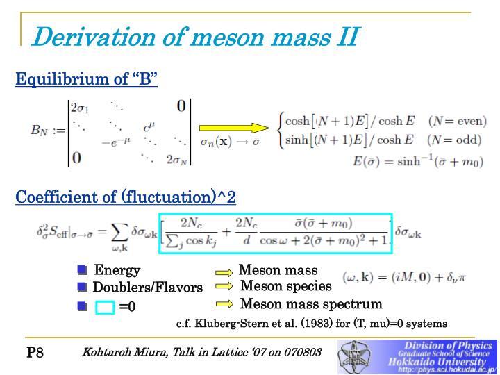 Derivation of meson mass II
