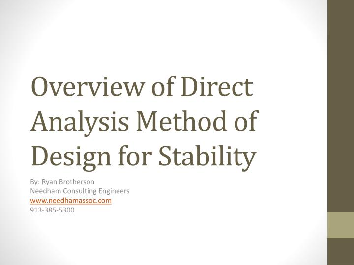 overview of direct analysis method of design for stability n.
