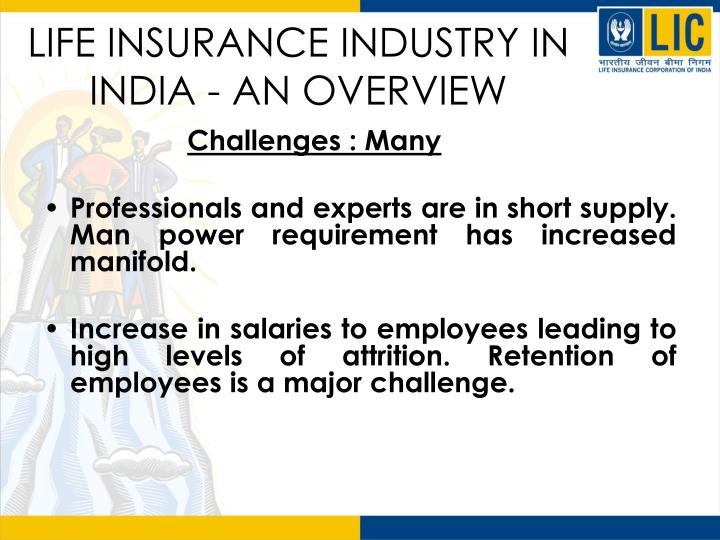 life insurance industry in india Millennials prefer life insurance over other fin assets: study what you stand to benefit and lose on surrendering a life insurance policy life insurers seek separate investment window in income-tax deduction.
