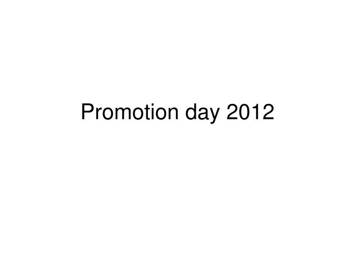 Promotion day 2012