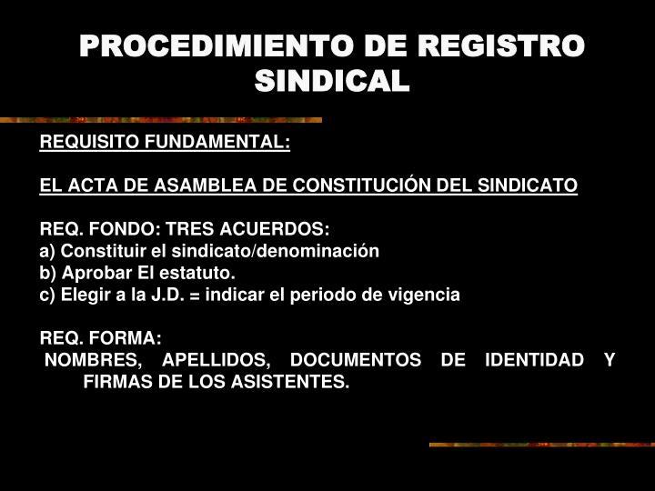 PROCEDIMIENTO DE REGISTRO SINDICAL