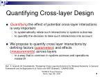 quantifying cross layer design