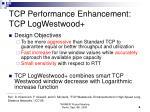 tcp performance enhancement tcp logwestwood