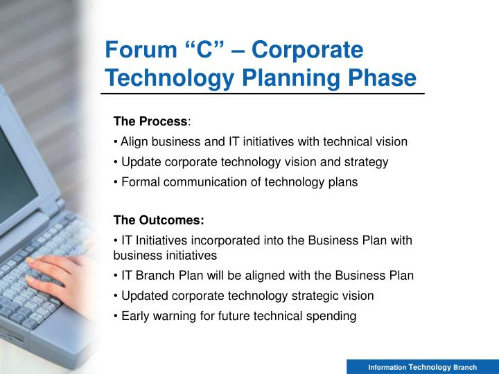 """Forum """"C"""" – Corporate Technology Planning Phase"""