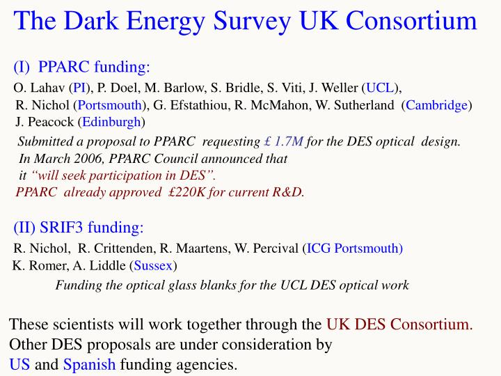 The Dark Energy Survey UK Consortium