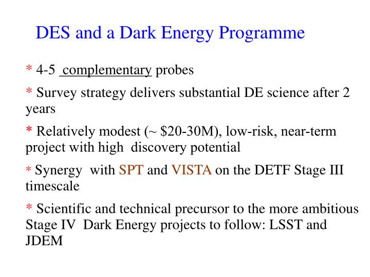 DES and a Dark Energy Programme
