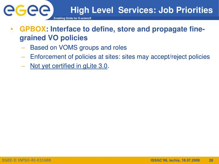High Level  Services: Job Priorities