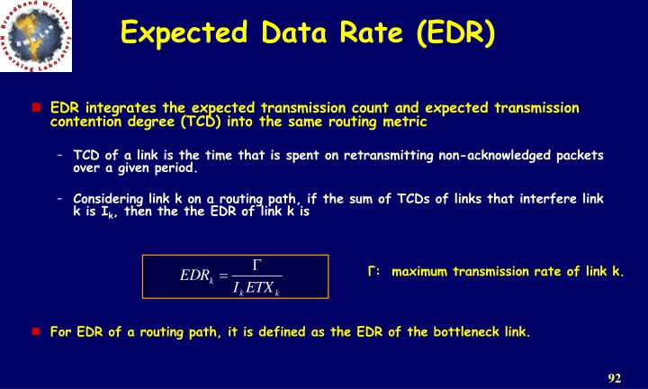 Expected Data Rate (EDR)