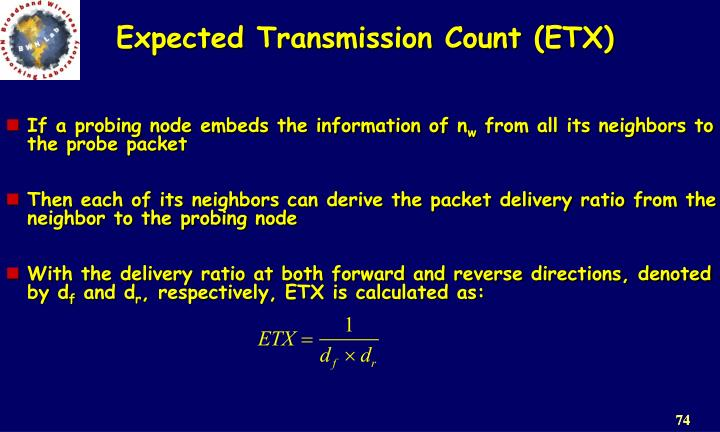 Expected Transmission Count (ETX)
