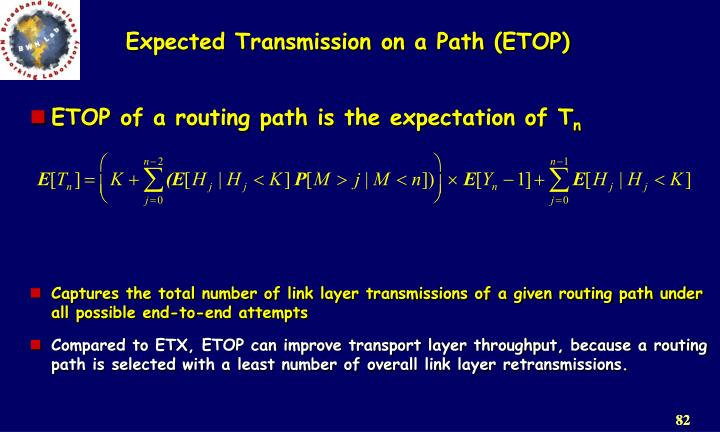 Expected Transmission on a Path (ETOP)