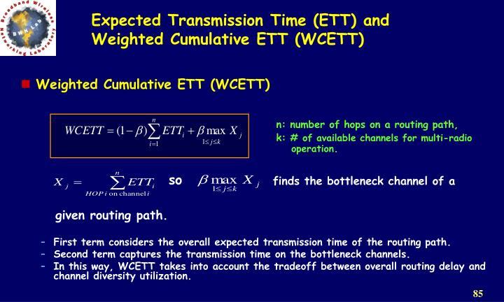 Expected Transmission Time (ETT)