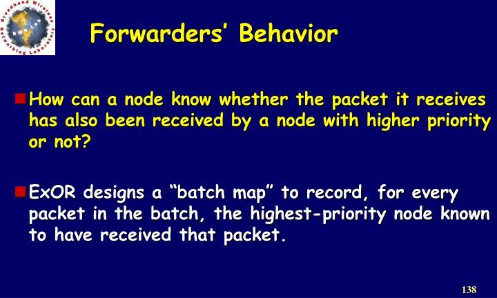 Forwarders' Behavior