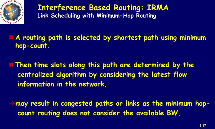 Interference Based Routing: IRMA