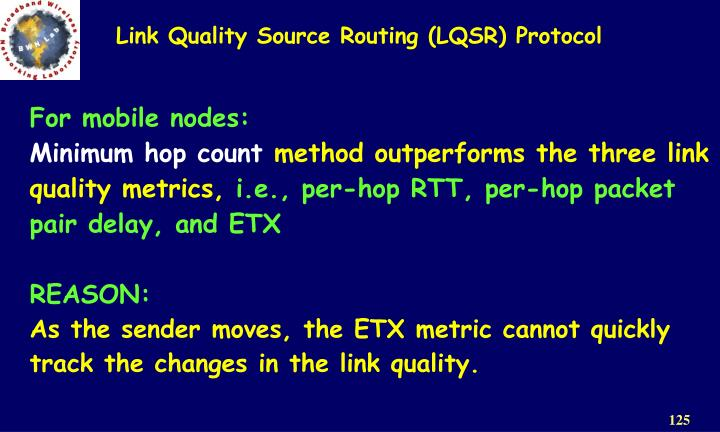 Link Quality Source Routing (LQSR) Protocol