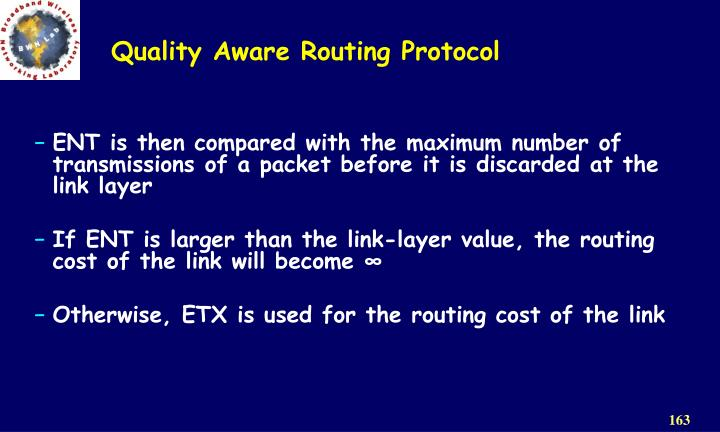 Quality Aware Routing Protocol