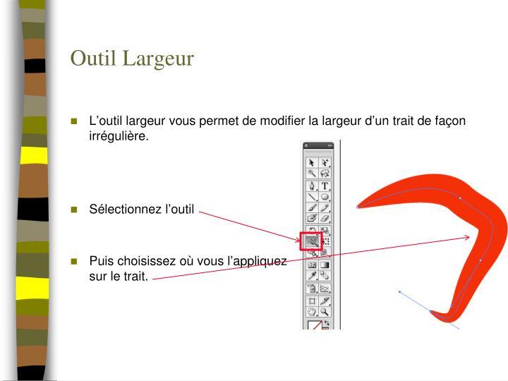Outil Largeur