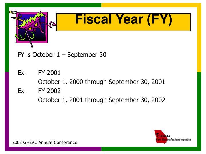 FY is October 1 – September 30