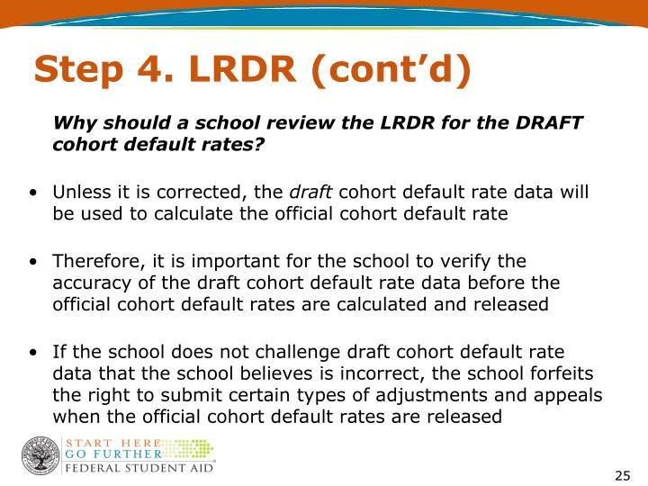 Step 4. LRDR (cont'd)