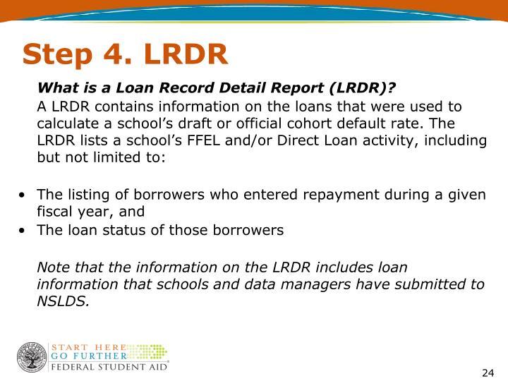 Step 4. LRDR
