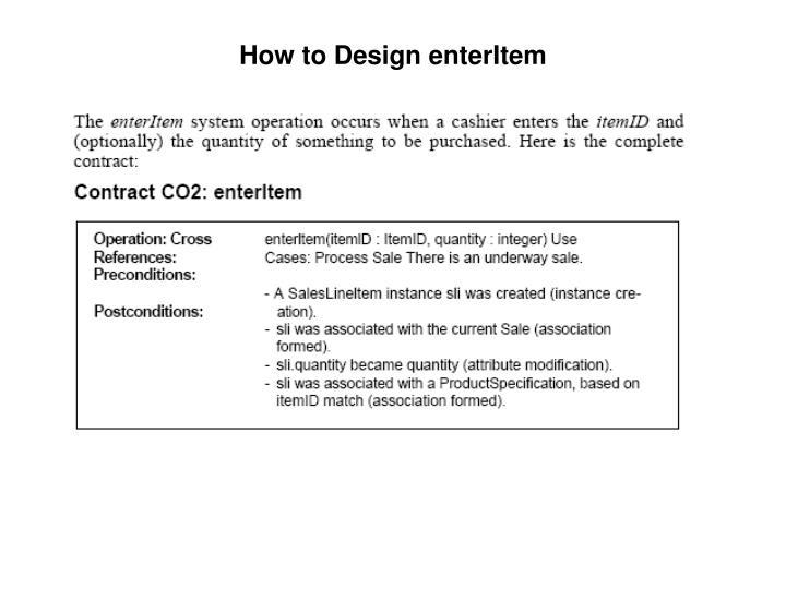 How to Design enterItem