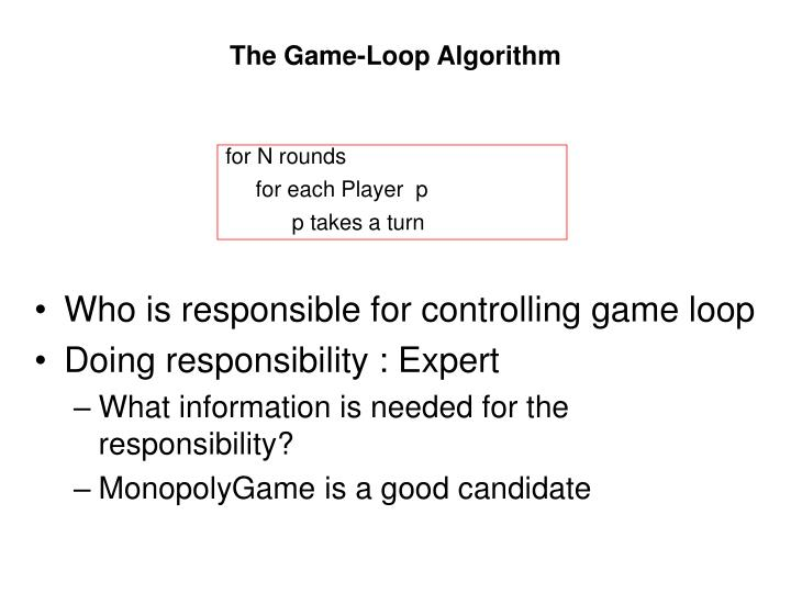 The Game-Loop Algorithm