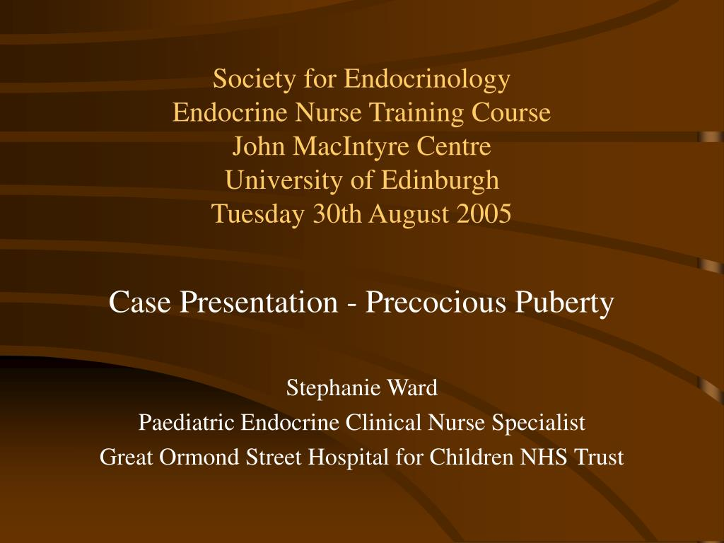 PPT - Case Presentation - Precocious Puberty Stephanie Ward