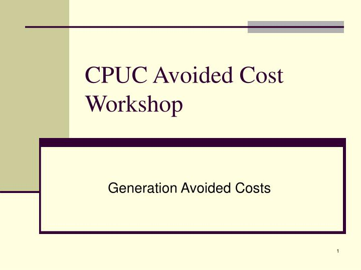 cpuc avoided cost workshop n.